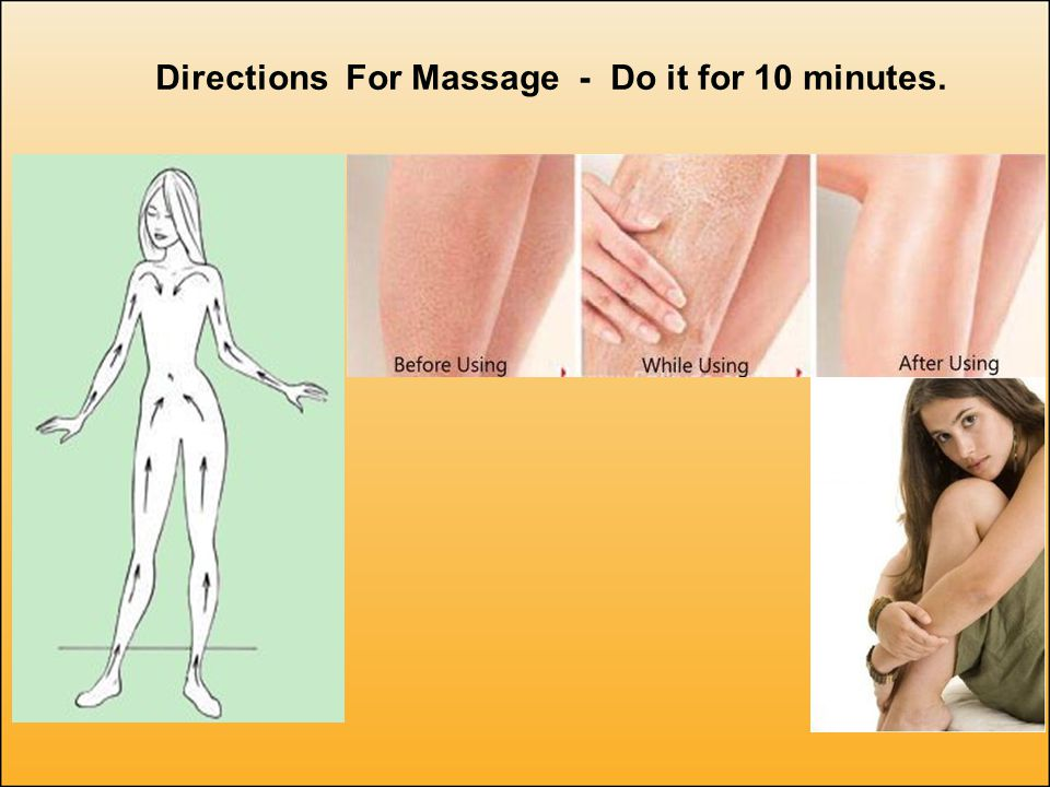 Directions For Massage - Do it for 10 minutes.