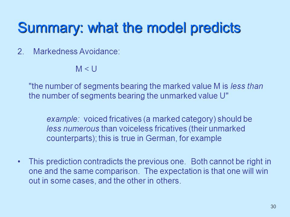 31 Summary: what the model predicts 3.
