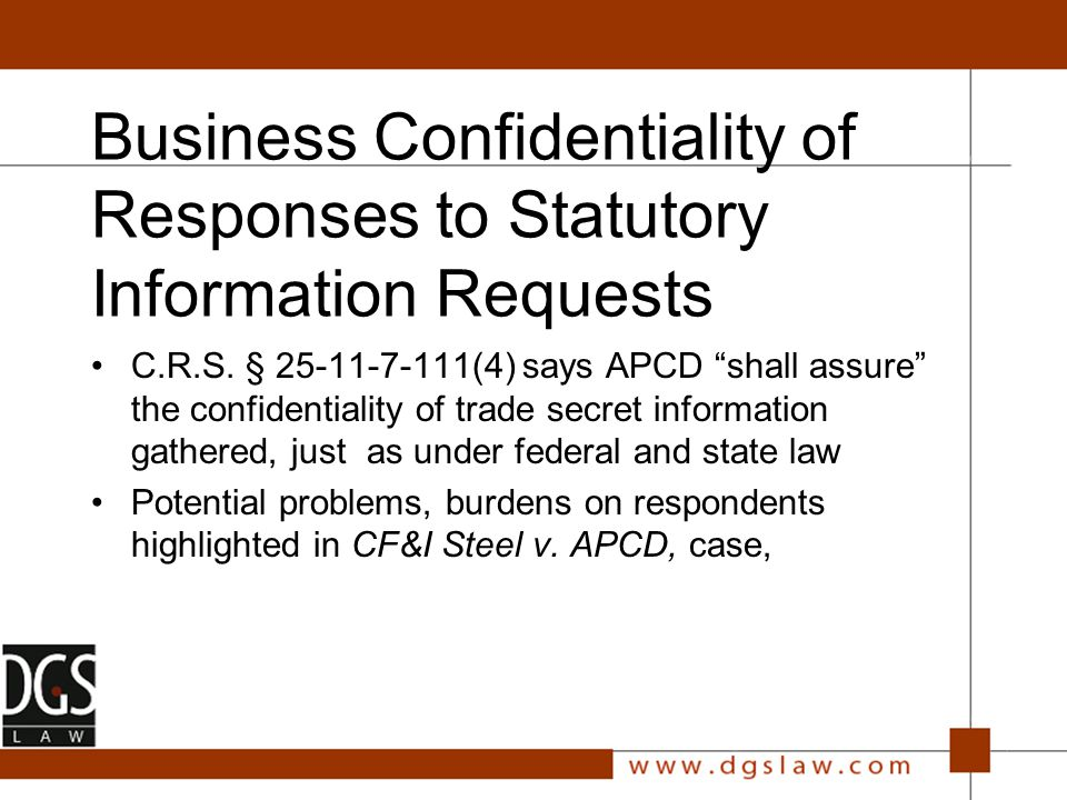 Business Confidentiality of Responses to Statutory Information Requests C.R.S.