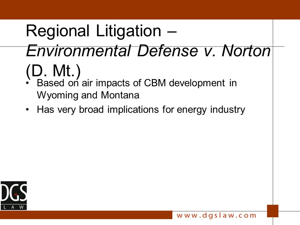 Regional Litigation – Environmental Defense v. Norton (D.