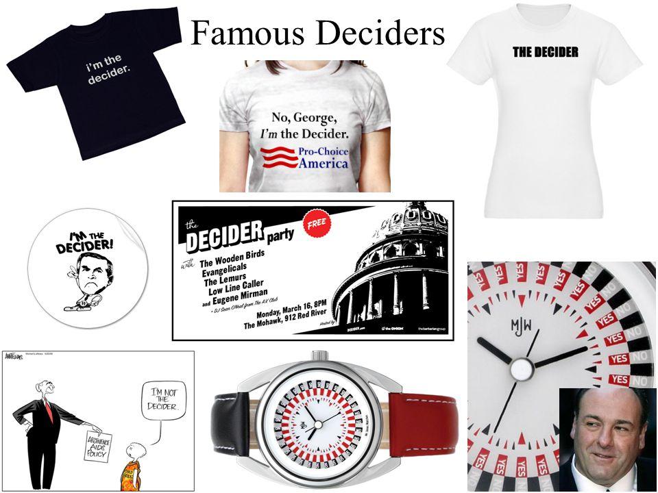 Famous Deciders