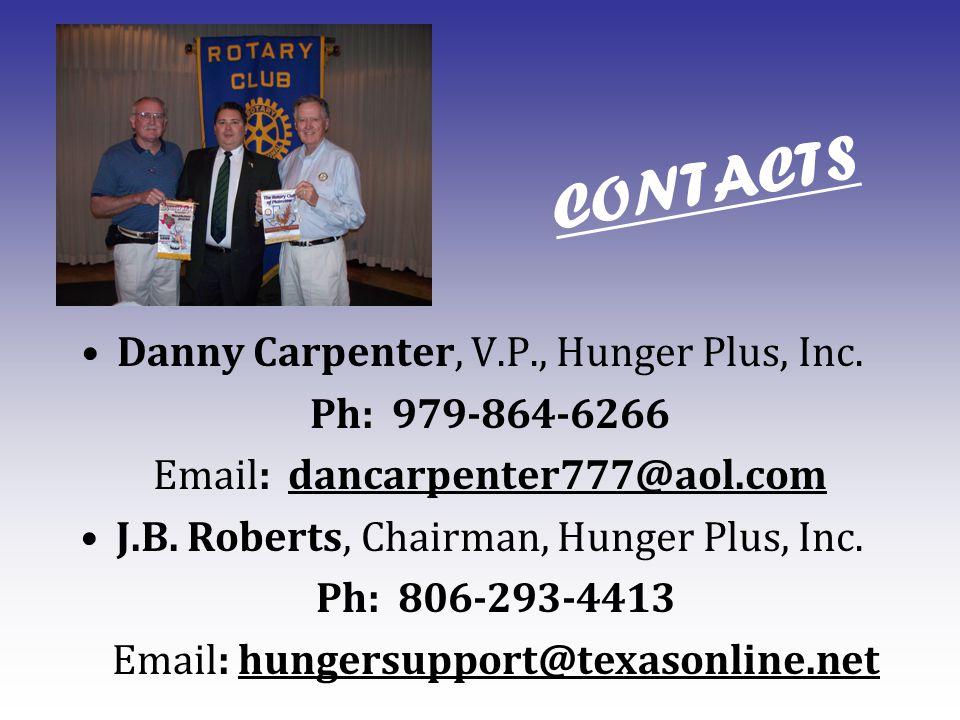 CONTACTS Danny Carpenter, V.P., Hunger Plus, Inc.