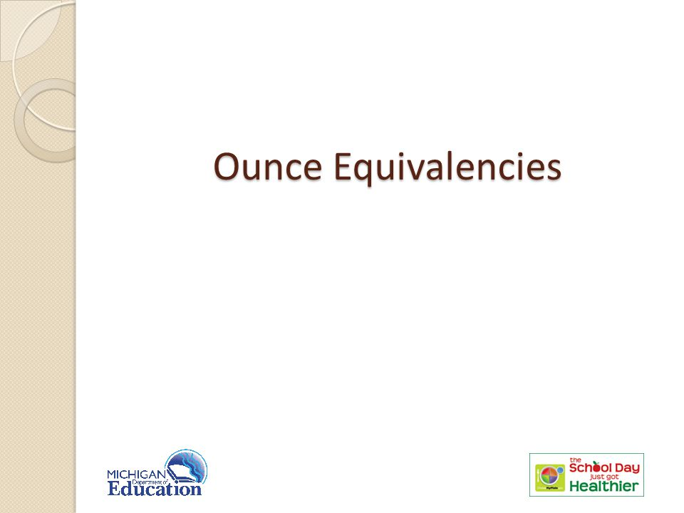 Ounce Equivalencies