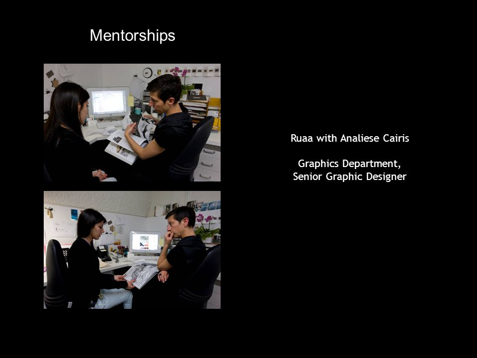Ruaa with Analiese Cairis Graphics Department, Senior Graphic Designer Mentorships