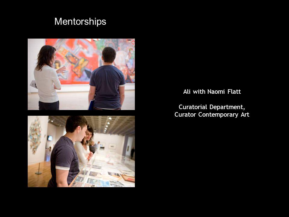 Ali with Naomi Flatt Curatorial Department, Curator Contemporary Art Mentorships