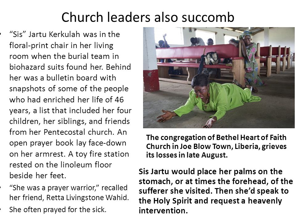 Church leaders also succomb Sis Jartu would place her palms on the stomach, or at times the forehead, of the sufferer she visited.