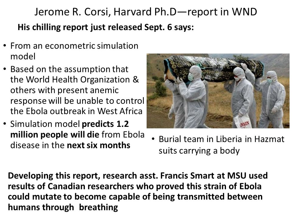 Jerome R. Corsi, Harvard Ph.D—report in WND His chilling report just released Sept.
