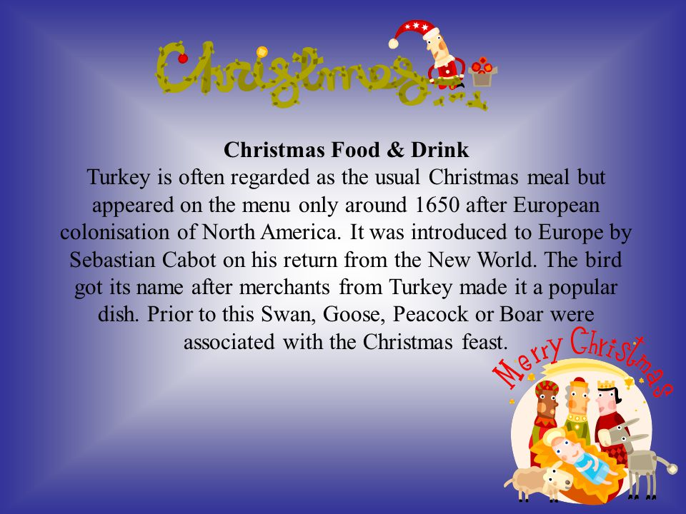 Australia: Christmas is in midsummer and lunch is often a barbecue of prawns, steak and chicken with ice cream or sorbet for desert, maybe cooked at the beach.