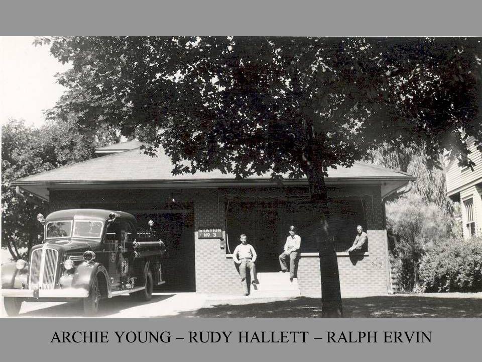 ARCHIE YOUNG – RUDY HALLETT – RALPH ERVIN