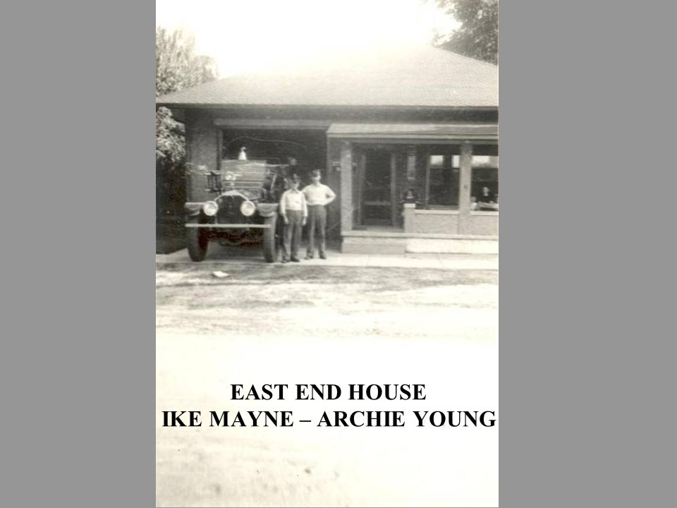 EAST END HOUSE IKE MAYNE – ARCHIE YOUNG