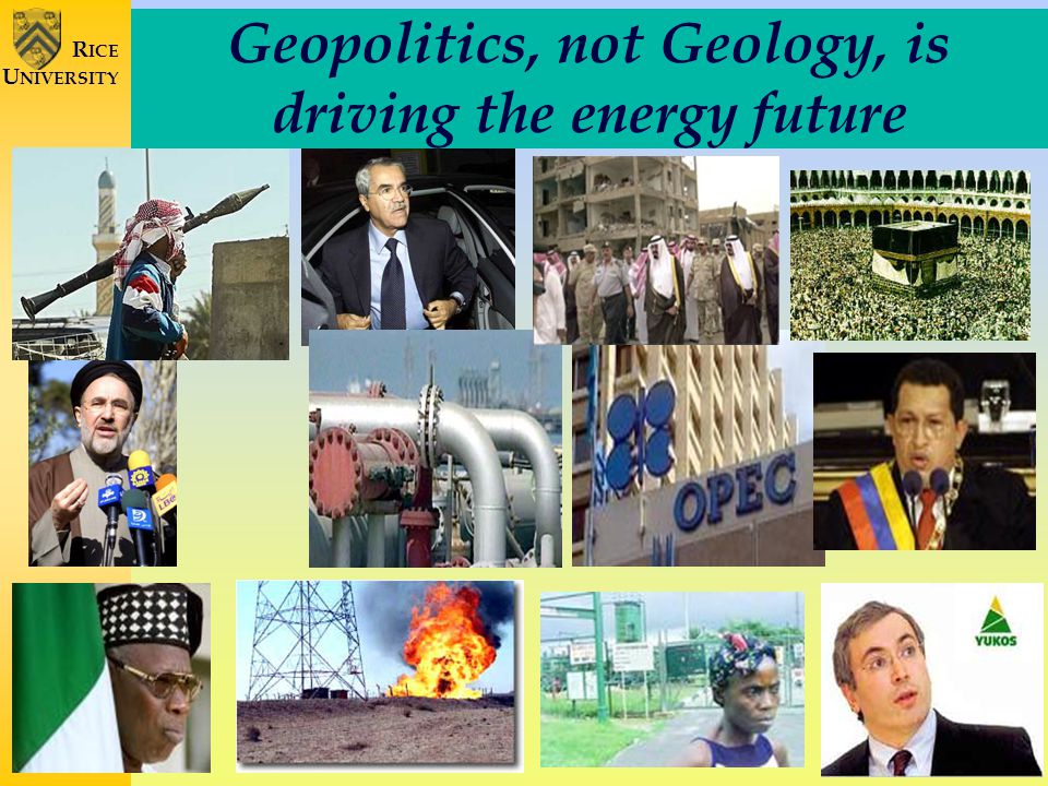 4 R ICE U NIVERSITY Peak Oil Theories How Valid.
