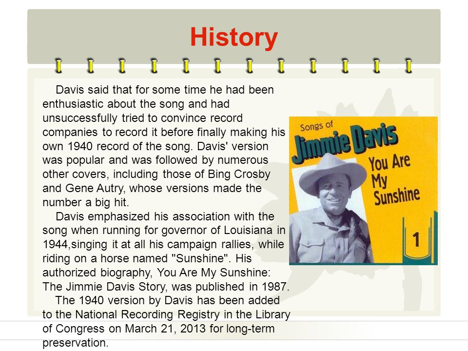 History Davis said that for some time he had been enthusiastic about the song and had unsuccessfully tried to convince record companies to record it b