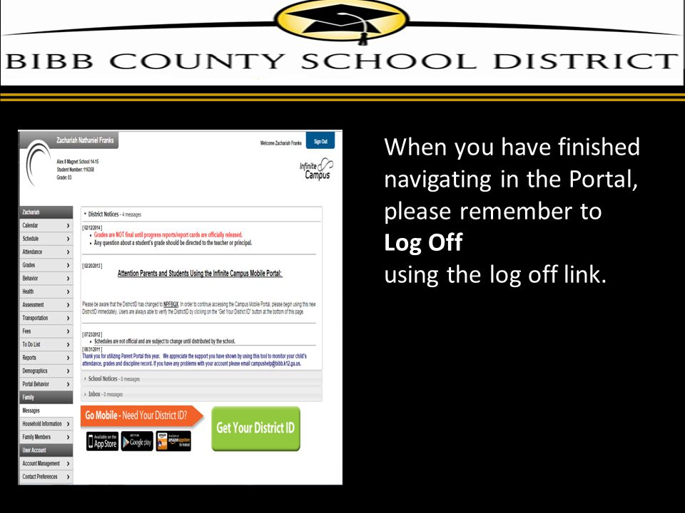 d When you have finished navigating in the Portal, please remember to Log Off using the log off link.