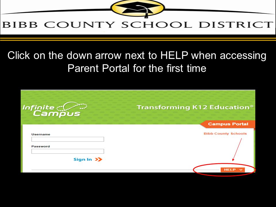 d Click on the down arrow next to HELP when accessing Parent Portal for the first time