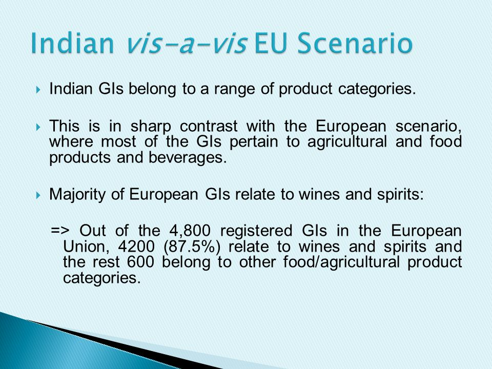  Indian GIs belong to a range of product categories.