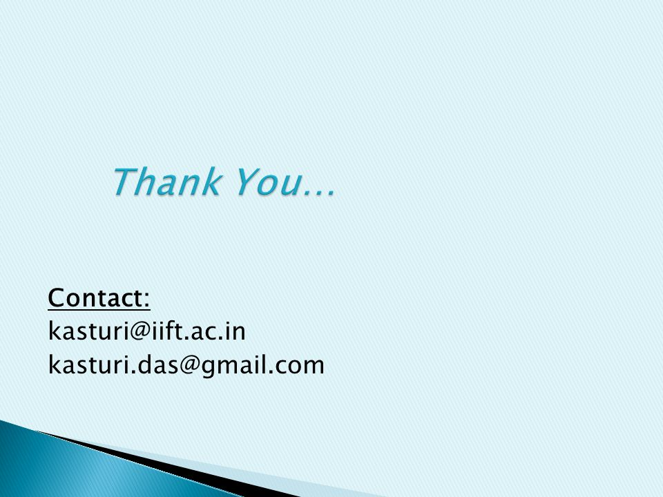 Contact: kasturi@iift.ac.in kasturi.das@gmail.com