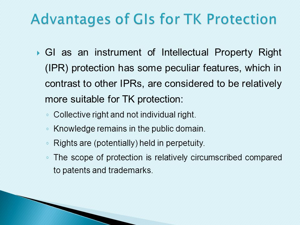  GIs can provide the much-needed leverage to the TK holders to operate in the market economy.