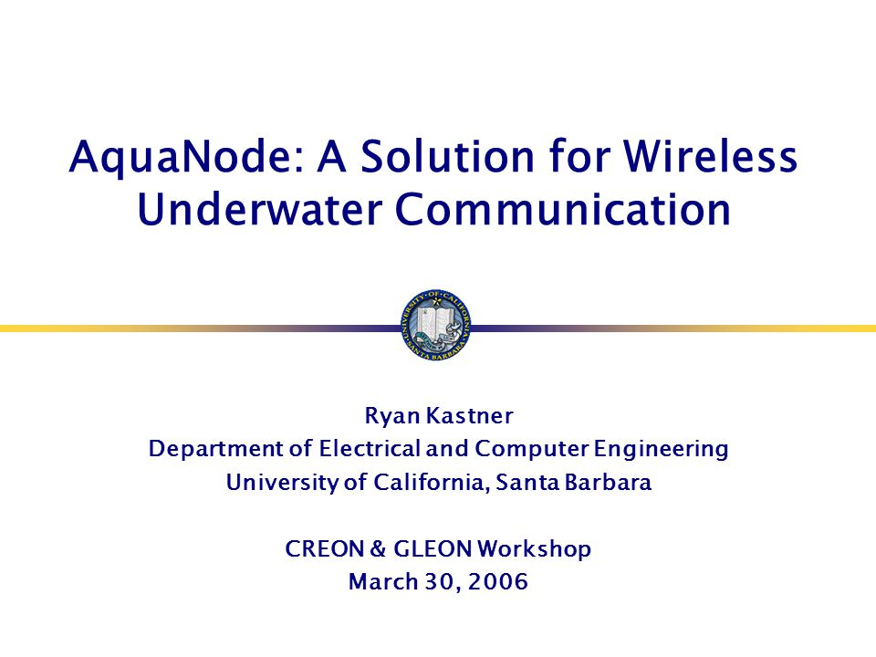 Design Considerations for SDAM  Multipath Spread – Range of 1 to 10 milliseconds for shallow water at up to 1 km range  Larger bandwidths reduce frequency dependent multipaths  Transducers  Size/weight/cost proportional to wavelength  Acceptable propagation losses at 100 meter ranges  Waveform  M-FSK signaling  Datasonics/Benthos modems (used in Seaweb, FRONT)  Narrowband thus sensitive to frequency-selective fading.