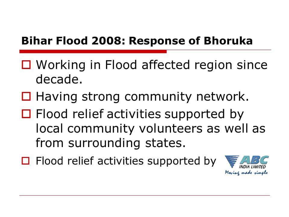 Bihar Flood 2008: Response of Bhoruka  Working in Flood affected region since decade.