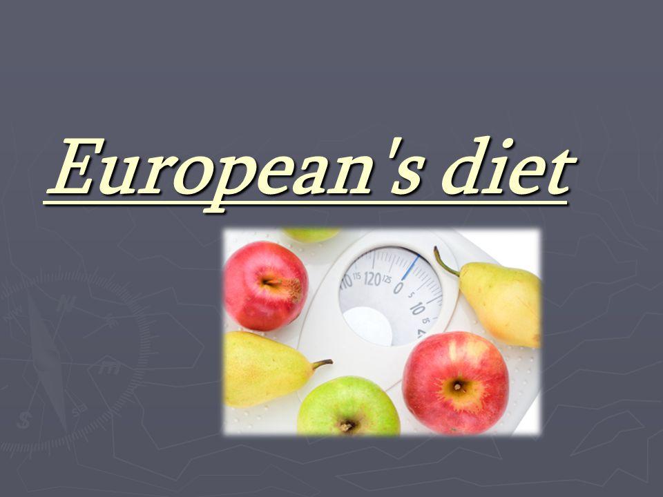 European's diet