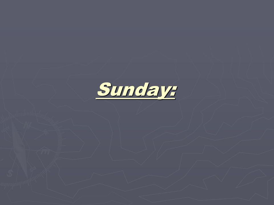 Sunday: