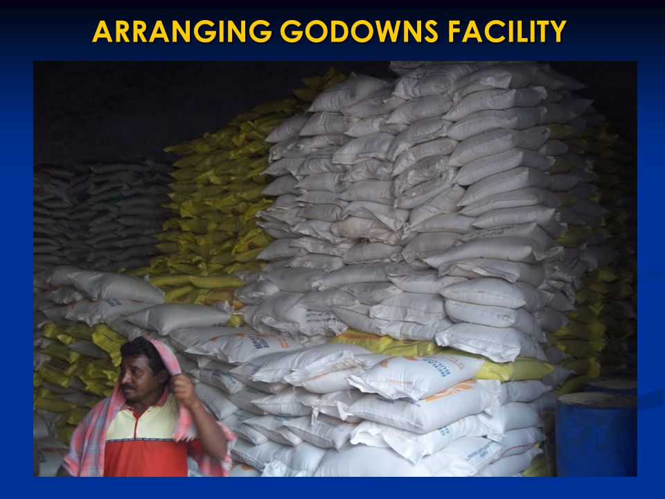 ARRANGING GODOWNS FACILITY