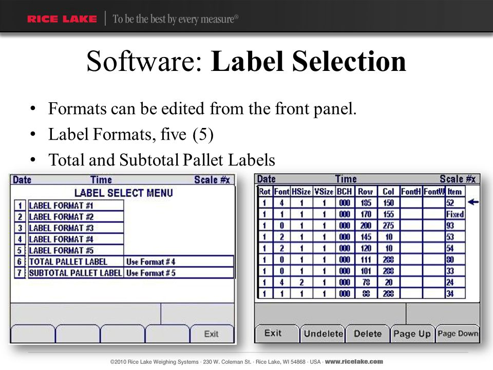 Formats can be edited from the front panel. Label Formats, five (5) Total and Subtotal Pallet Labels Software: Label Selection