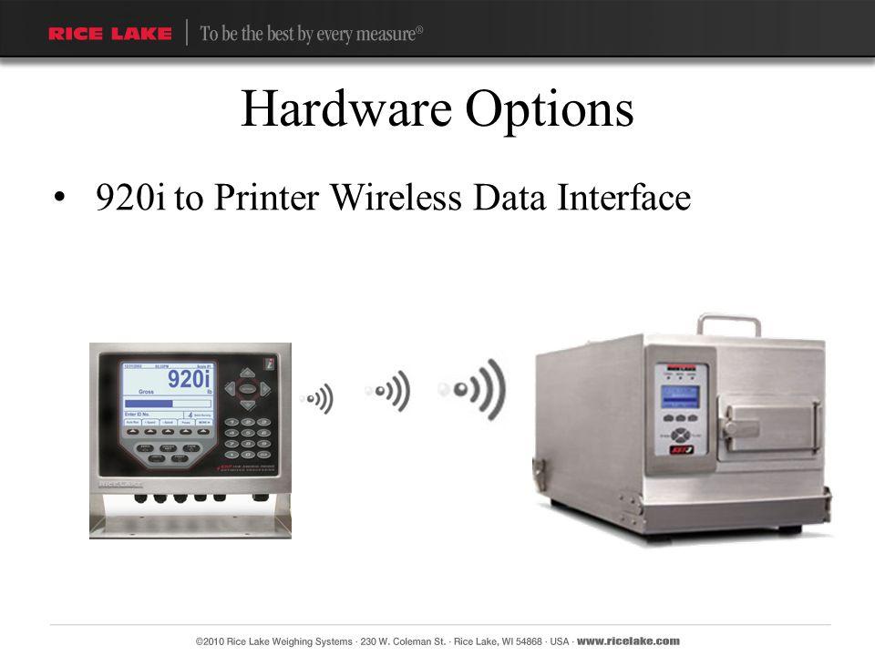920i to Printer Wireless Data Interface Hardware Options