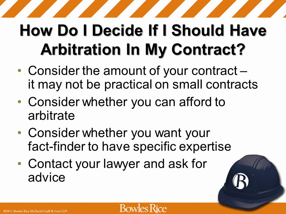 How Do I Decide If I Should Have Arbitration In My Contract.