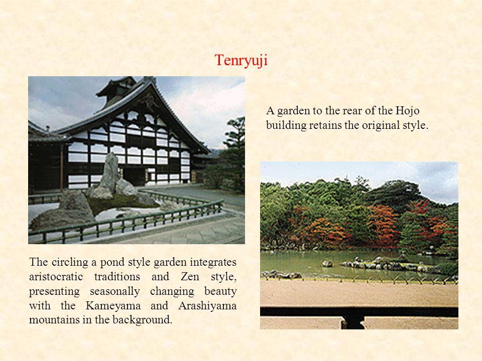 Tenryuji A garden to the rear of the Hojo building retains the original style.