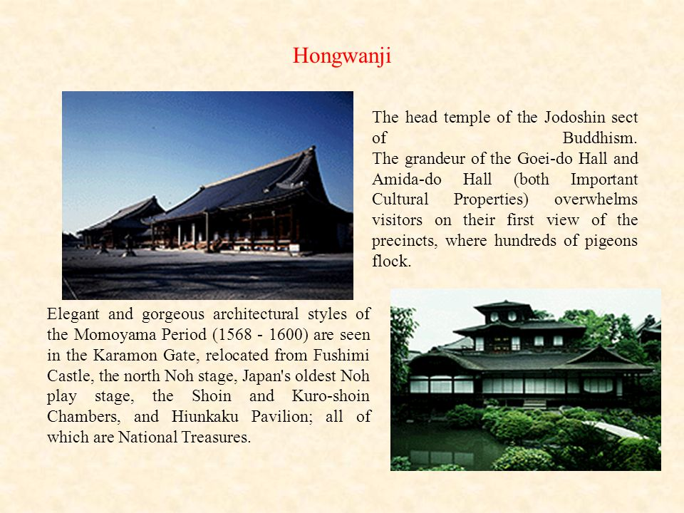 Hongwanji The head temple of the Jodoshin sect of Buddhism. The grandeur of the Goei-do Hall and Amida-do Hall (both Important Cultural Properties) ov