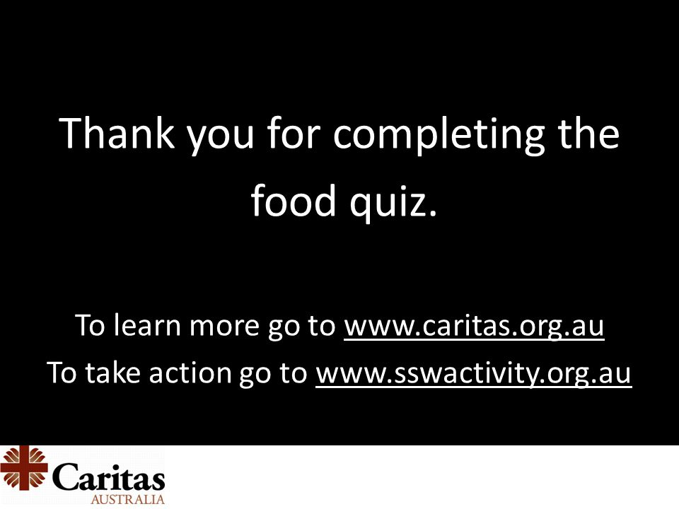 Thank you for completing the food quiz.
