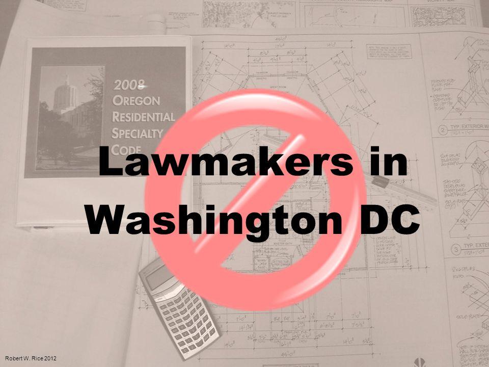 Lawmakers in Washington DC Robert W. Rice 2012