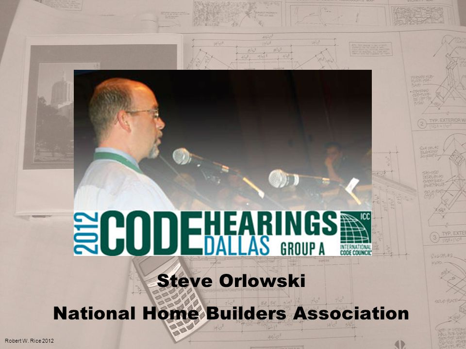 Steve Orlowski National Home Builders Association Robert W. Rice 2012