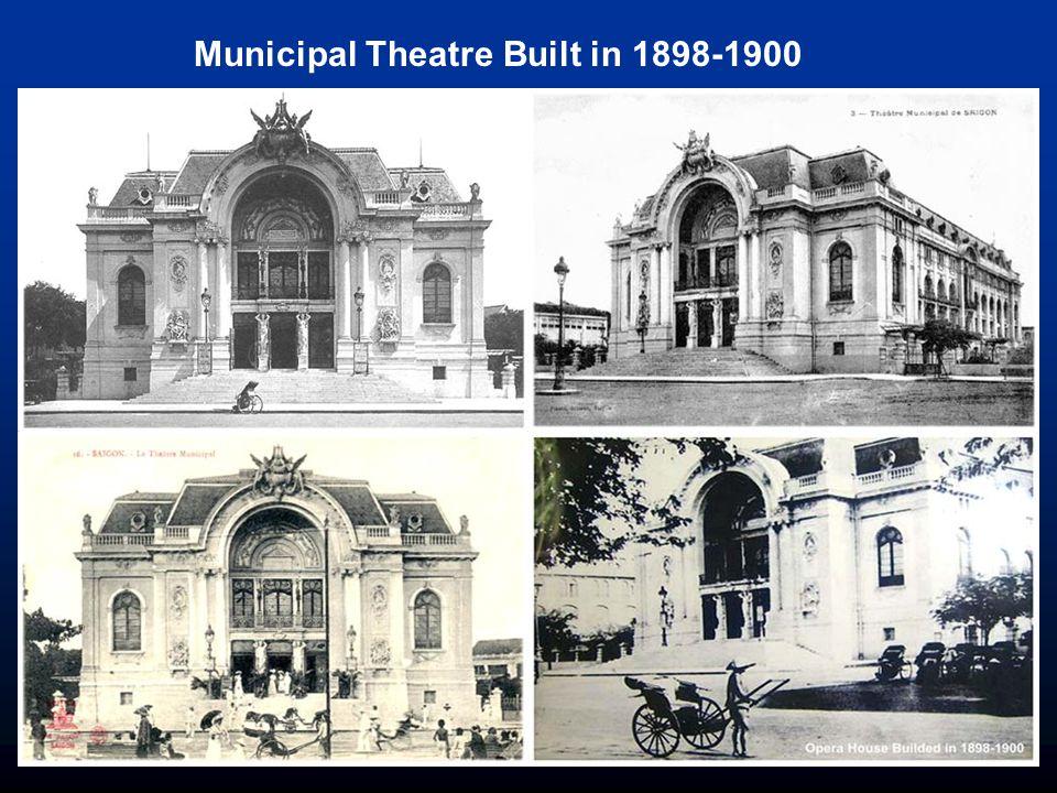 Municipal Theatre Built in 1898-1900