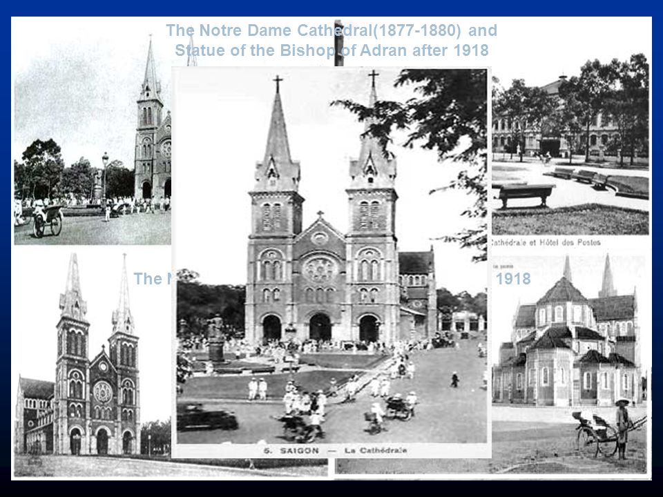 The Notre Dame Cathedral (1877-1880) before 1918 The Notre Dame Cathedral(1877-1880) and Statue of the Bishop of Adran after 1918