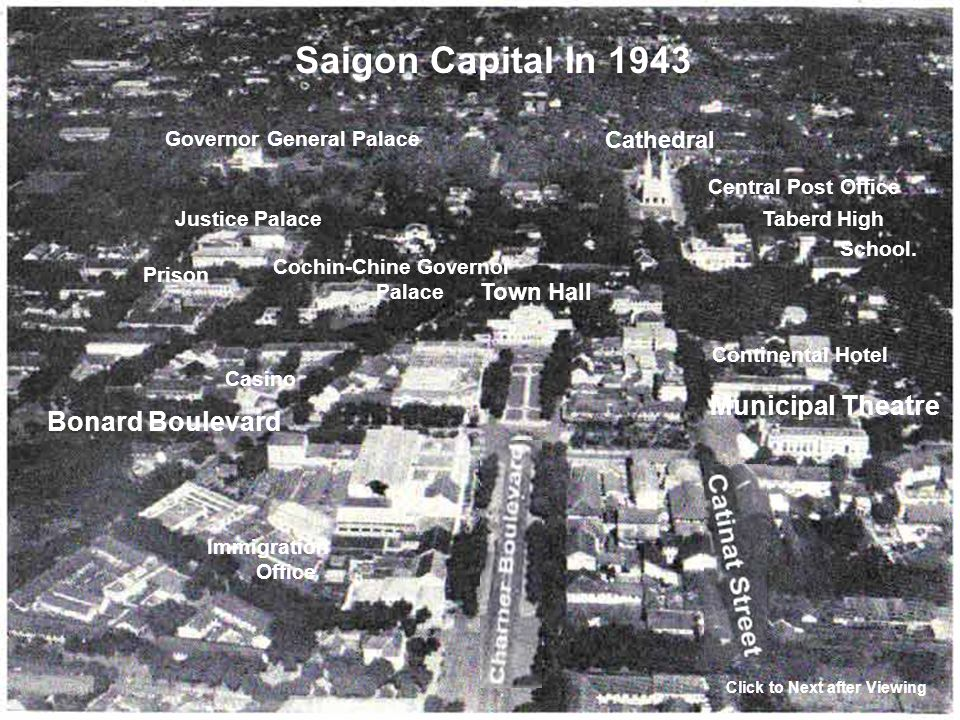 Saigon Map Under French Domination Click to Next after Reading Saigon Capital In 1943 Town Hall Municipal Theatre Bonard Boulevard Cathedral Central P