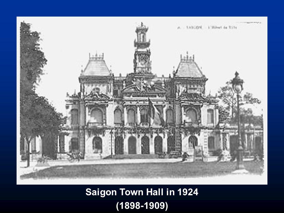 Saigon Town Hall in 1924 (1898-1909)