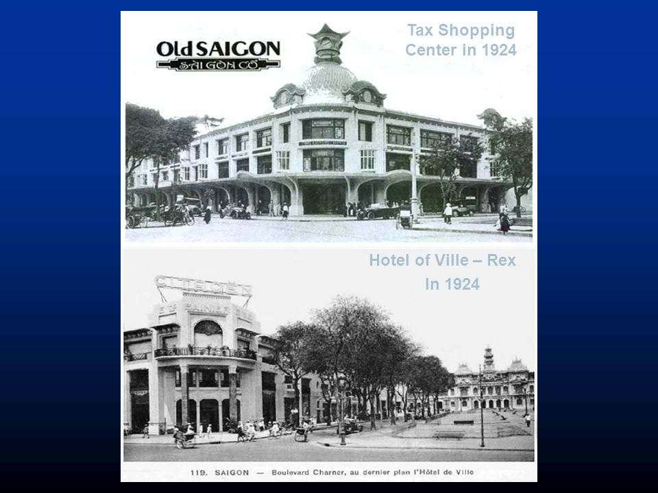 Tax Shopping Center in 1924 Hotel of Ville – Rex In 1924
