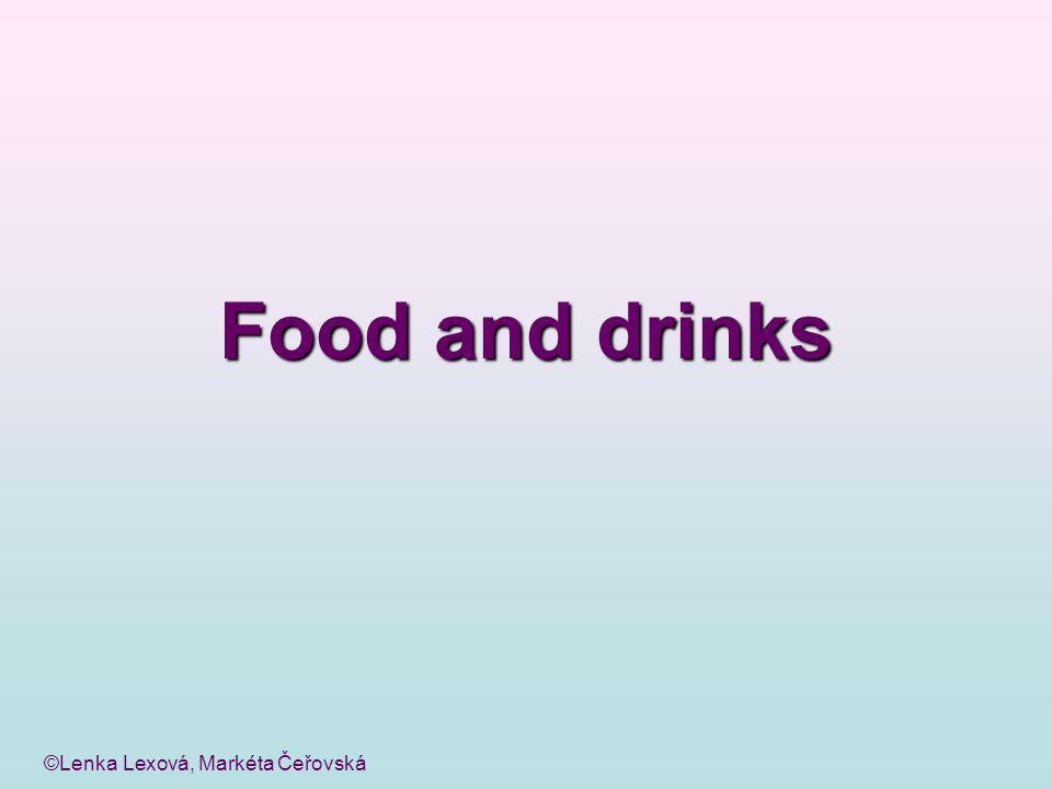 ©Lenka Lexová, Markéta Čeřovská Food and drinks