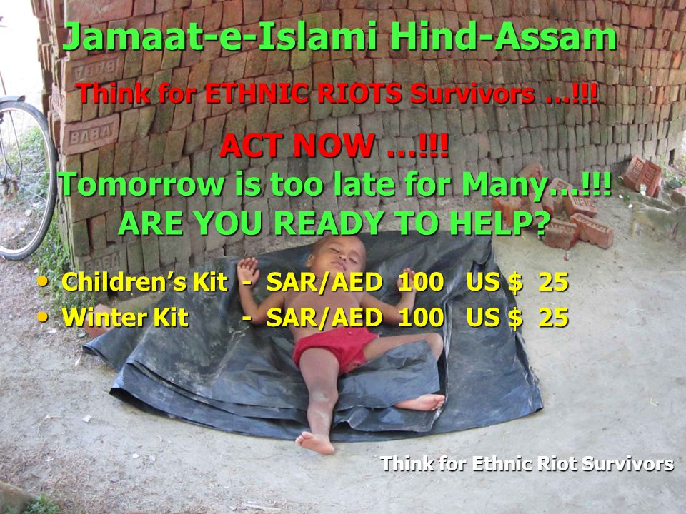 Jamaat-e-Islami Hind-Assam Think for Ethnic Riot Survivors Think for ETHNIC RIOTS Survivors …!!.