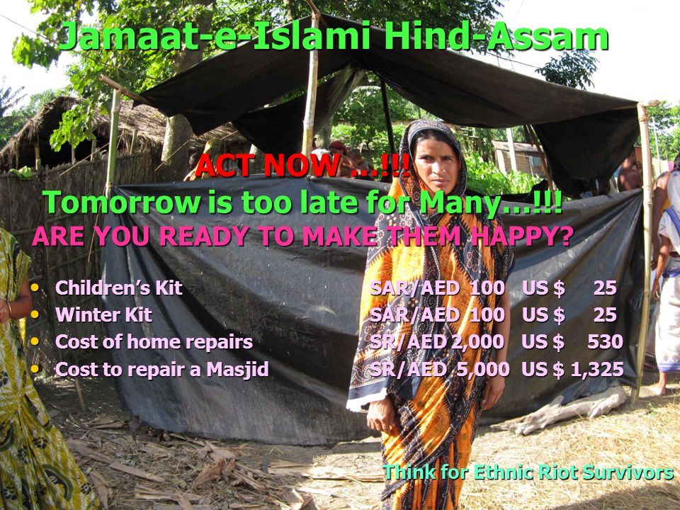 Jamaat-e-Islami Hind-Assam Think for Ethnic Riot Survivors Oh Muslims help them to LIVE SAVE THEM NOW …!!.