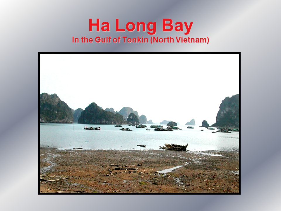 Ha Long Bay In the Gulf of Tonkin (North Vietnam)