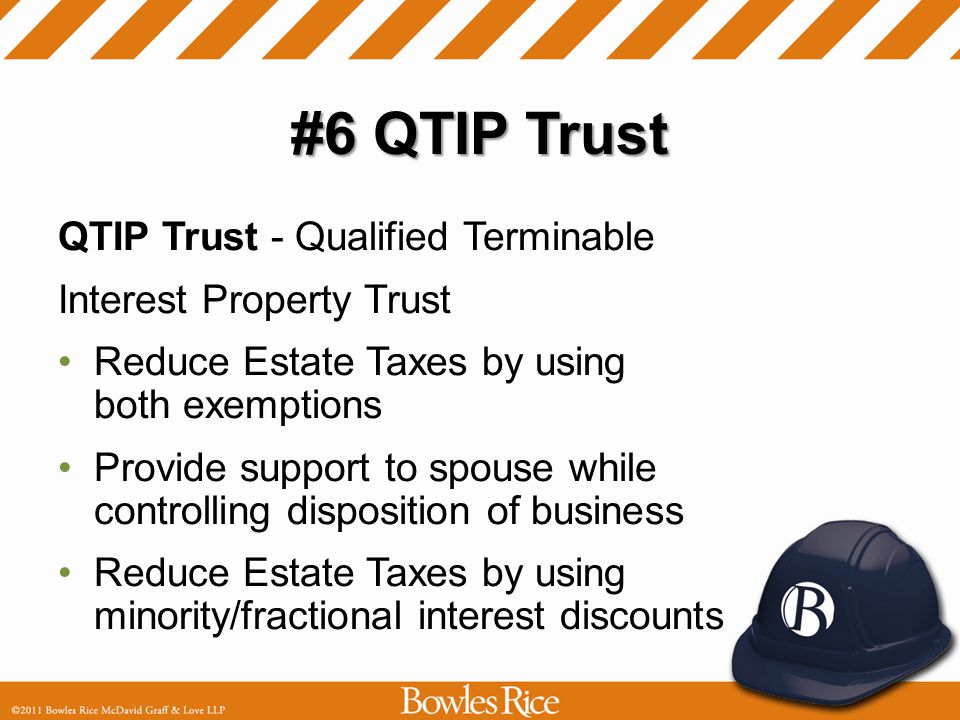 #5 JRLT JRLT - Joint Revocable Living Trust If not QTIP, then JRLT Reduce Estate Taxes by using both exemptions You can be trustee
