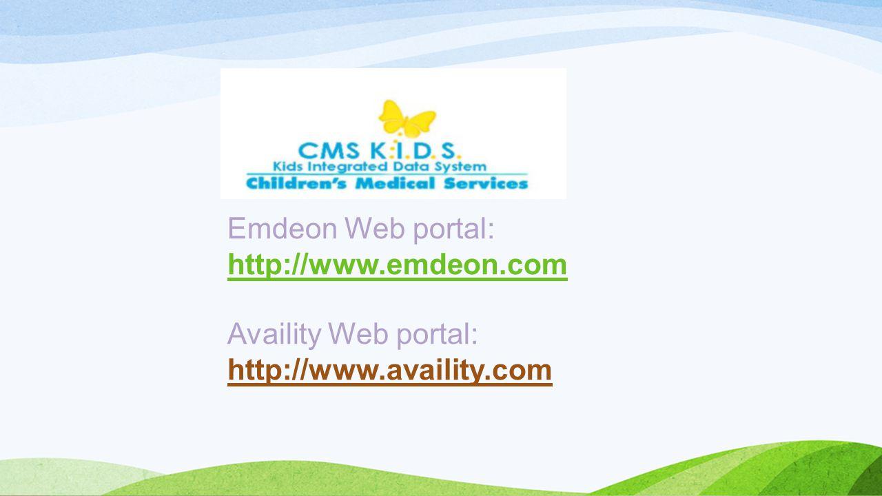 Emdeon Web portal: http://www.emdeon.com Availity Web portal: http://www.availity.com