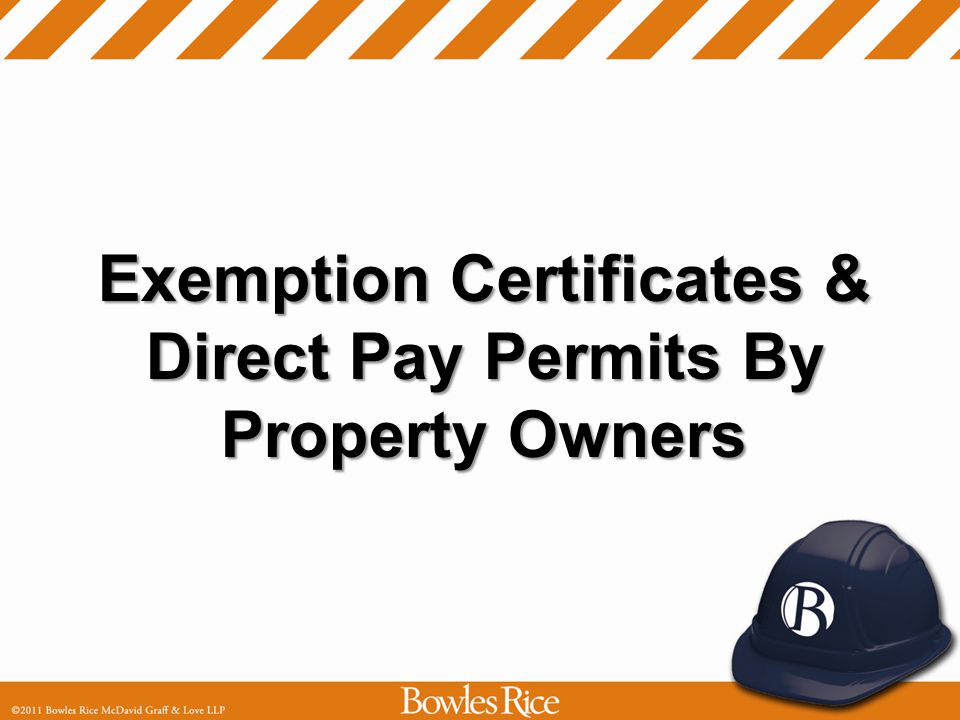 Exemption Certificates & Direct Pay Permits By Property Owners
