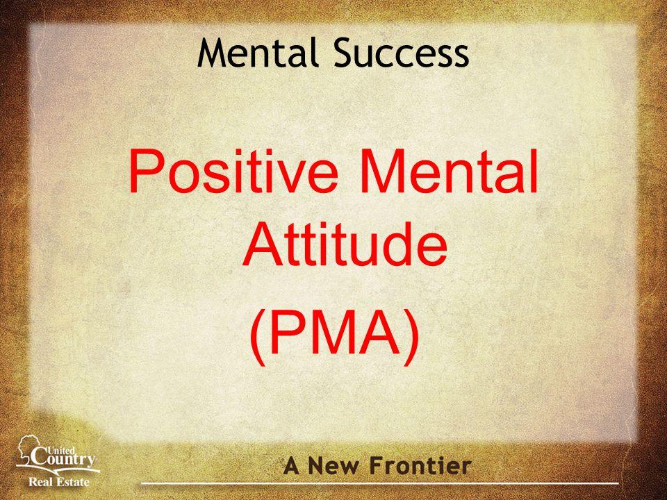 Mental Success Positive Mental Attitude (PMA)