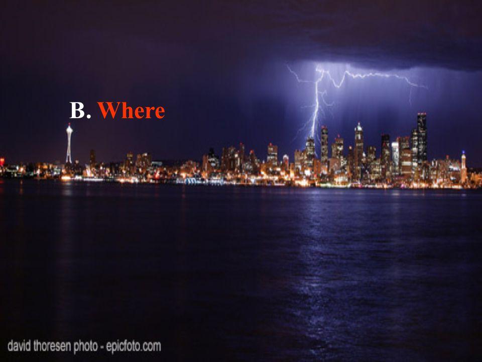 B. Where