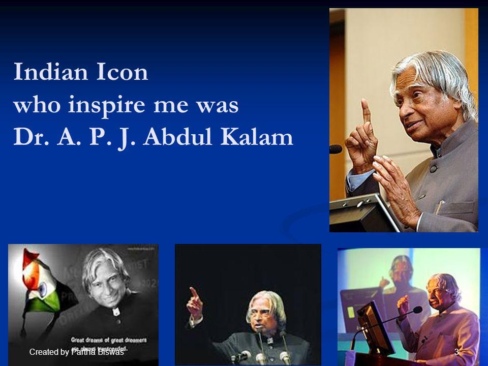 Who is Dr.A.P. J. Who is Dr. A.P. J. Abdul Kalam .
