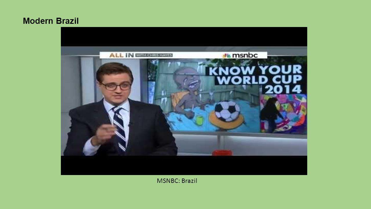 Modern Brazil MSNBC: Brazil